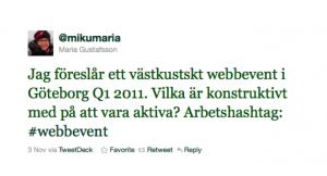 Tweeten som startade WebCoast. Maria Gustafsson